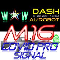 WOW Dash M16 Covid Pro Signal