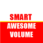 Smart Awesome Volume