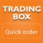 Trading box Quick Order