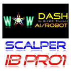 WOW Dash Scalper IB Pro1 Ai Robot