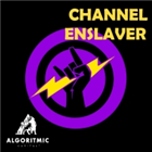Channel Enslaver
