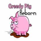 Greedy Pig Reborn