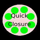 Quick Closure