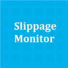 Slippage Monitor