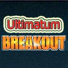 Ultimatum Breakout