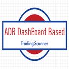 ADR Dashboard Based Trading Scanner