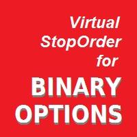 Virtual StopOrder for BINARY OPTION