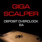 GigaScalper Deposit Overclock EA