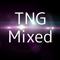 TNG Mixed