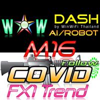 WOW Dash M16 Covid FX1 Trend