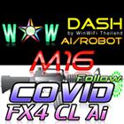 WOW Dash M16 Covid FX4 CL Ai