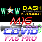WOW Dash M16 Covid FX6 Pro