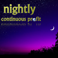 Nightly Continuous Profit