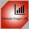 Ultimate Trigger AM