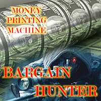 Money Printing Machine MT5 Bargain Hunter