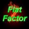 Flat Factor