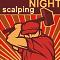 NIGHT SCALPING