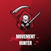 Movement hunter