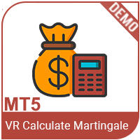 VR Calculate Martingale Demo MT 5