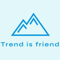 Trend is friend X