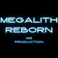Megalith Reborn