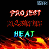 Project Maximum Heat MT5