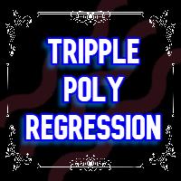 Triple Poly Regression