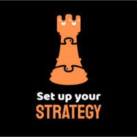 Set UP your strategy
