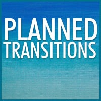 Planned transition