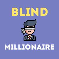 Blind Millionaire