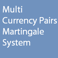 Multi Currency Pairs Martingale System