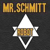 Mr Schmitt Robot