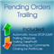 Pending Orders Trailing