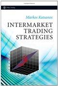 Intermarket Trading Strategies (Wiley Trading): Markos Katsanos: 9780470758106: Amazon.com: Books