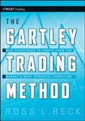 The Gartley Trading Method: New Techniques To Profit from the Markets Most Powerful Formation (Wiley Trading)