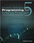Expert Advisor Programming for MetaTrader 5 | Expert Advisor Programming for MetaTrader