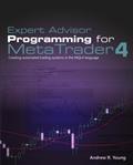 Expert Advisor Programming for MetaTrader 4 | Expert Advisor Programming for MetaTrader