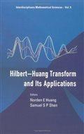 The Hilbert-Huang Transform and Its Applications (Interdisciplinary Mathematical Sciences): Norden E. Huang, Samuel Shen: 9789812563767: Amazon.com: Books
