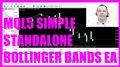 MQL5 TUTORIAL - SIMPLE STANDALONE BOLLINGER BANDS EXPERT ADVISOR