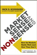Amazon.com: Market Sense and Nonsense: How the Markets Really Work (and How They Don't) eBook: Jack D. Schwager, Joel Greenblatt: Kindle Store