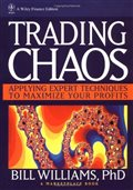 Trading Chaos: Applying Expert Techniques to Maximize Your Profits (A Marketplace Book): Bill M. Williams: 9780471119296: Amazon.com: Books