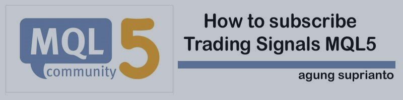 How to subscribe Trading Signals MQL5 your Trading Platform