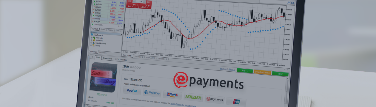 Sistema ePayments: la séptima forma de pago en las plataformas MetaTrader