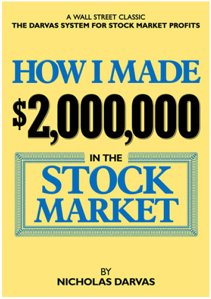 How I Made $2,000,000 in the Stock Market by Nicholas Darvas – Darvas Box is a fairly well known indicator now, but here is the book by the man who started it, and made millions from the method.