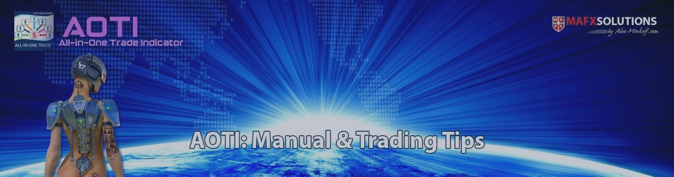 AOTI (All-in-One Trade Indicator) - Manual & Trading Tips