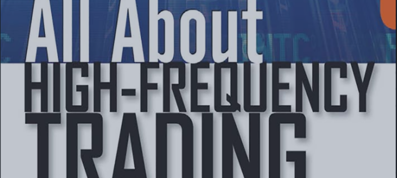 Book: All About High-Frequency Trading - The Easy Way to Get Started