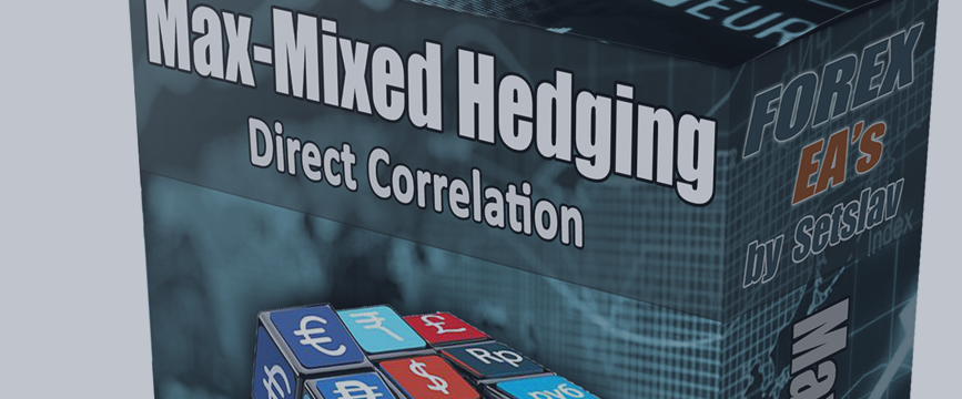 Instructions, recommendations, advices on the system (robot) Max-Mixed_Hedging_DC.