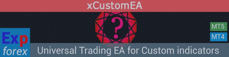 Exp - The xCustomEA Универсальный торговый советник на пользовательских индикаторах. Советник по индикатору!