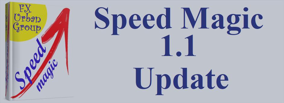 Speed Magic Update 1.1 Results
