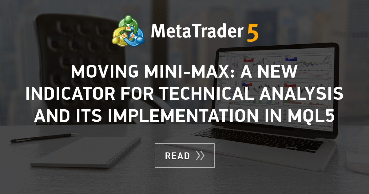 Moving Mini Max A New Indicator For Technical Analysis And Its